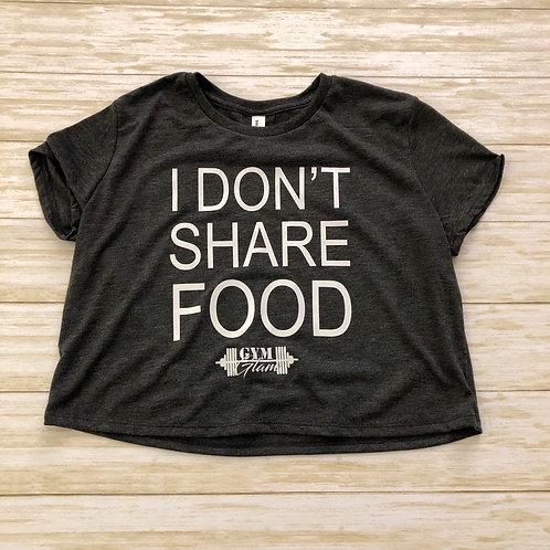 I DON'T SHARE FOOD Flowy Crop Tee