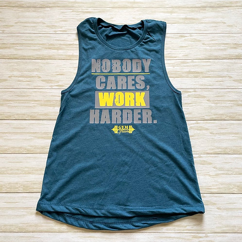 Nobody Cares, Work Harder Women's Muscle Tank