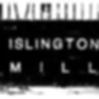 islingtonmill.jpg