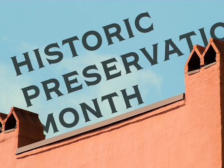 Historic Preservation Month Events And More!