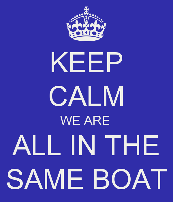 keep-calm-we-are-all-in-the-same-boat-2.png