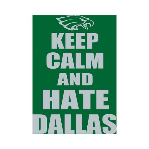 KEEP CALM HATE DALLAS T-shirt