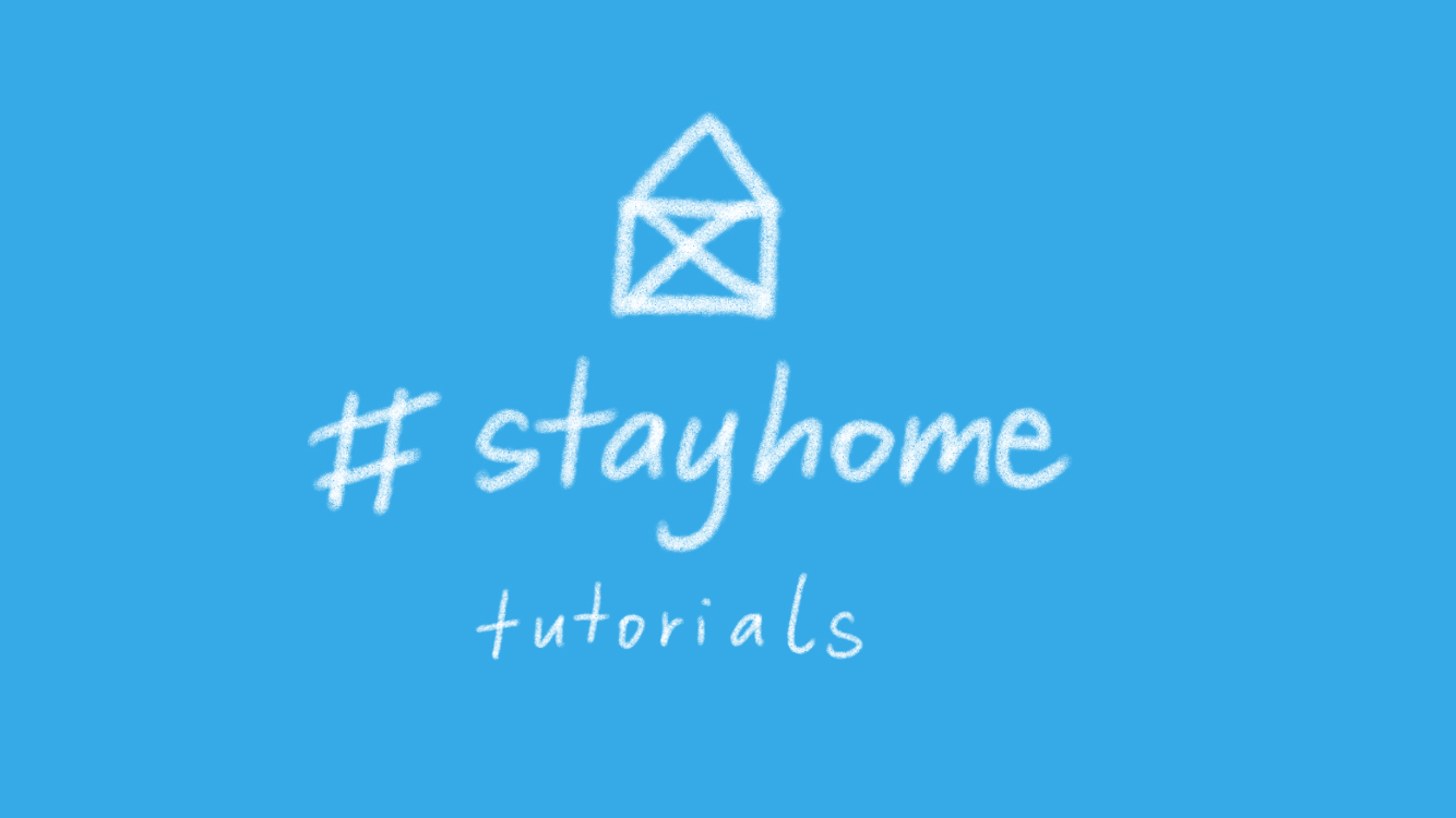 stayhome_tutorials