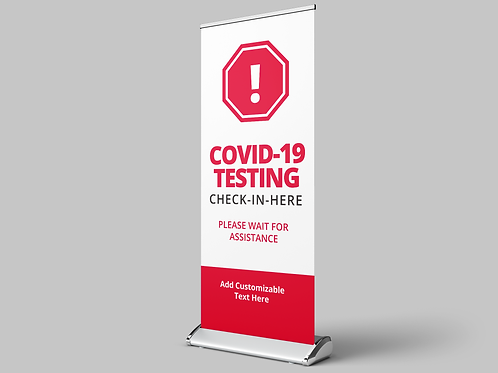 Covid-19 Testing Banner,  Banners, COVID-19, Banner Graphics, Social Distancing Pop Up Banners, Retractable Banner