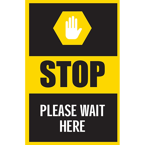Series 5: Stop Please Wait Here - Poster/Sign