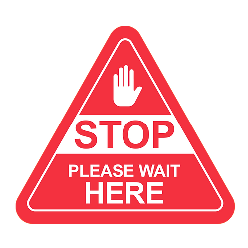 "Stop Please Wait Here (Red) - Floor Graphic-Triangle 17""​​​​​​​"