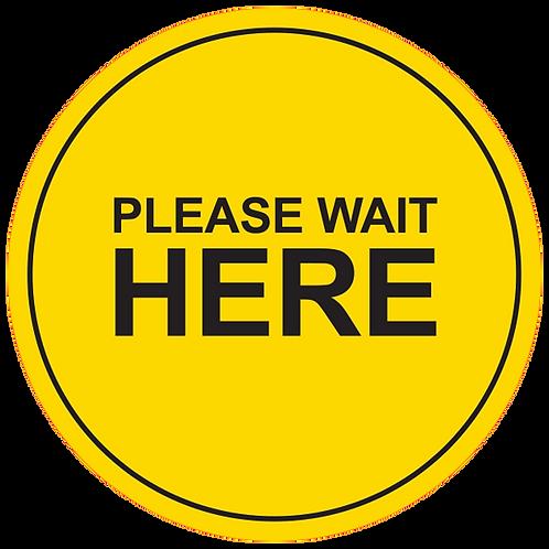"Please Wait Here (Yellow) - Floor Graphic-Circle 17"""