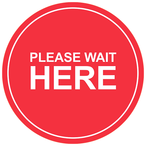 """Please Wait Here (Red) - Floor Graphic-Circle 17"""""""