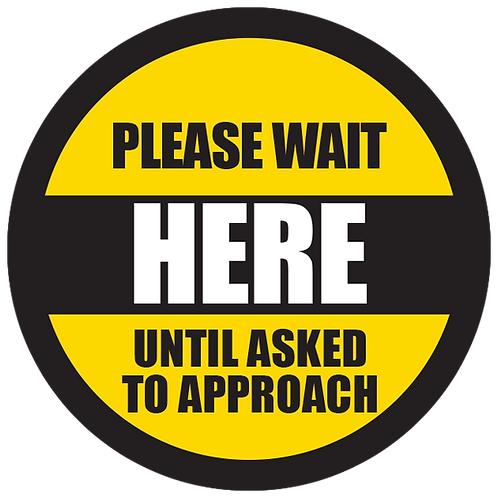 Series 5: Please Wait Until Asked to Approach - Floor Graphic-Circle 17""