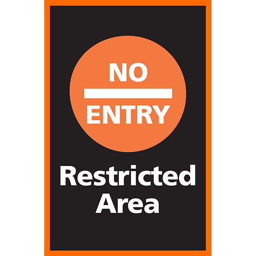 Series 4: No Entry Restricted Area - Poster/Sign
