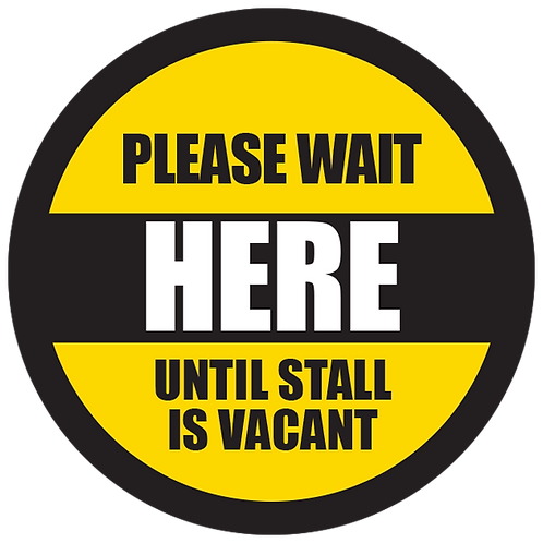 """Series 5: Please Wait Until Stall is Vacant - Floor Graphic-Circle 17"""""""