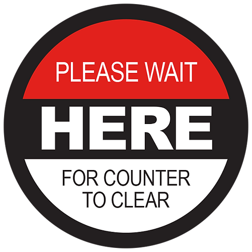 Series 2: Please Wait Here Until For Counter to Clear - Floor Graphic-Circle 17""