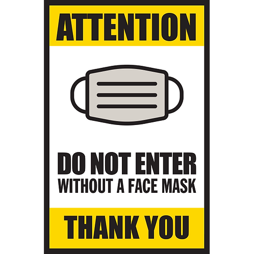 Series 5: Do Not Enter Without a Face Mask - Poster/Sign