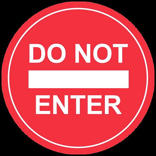 "Do Not Enter - Floor Graphic-Circle 17"""