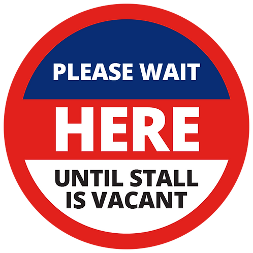 Series 1: Please Wait Here Until Stall is Vacant - Floor Graphic-Circle 17""