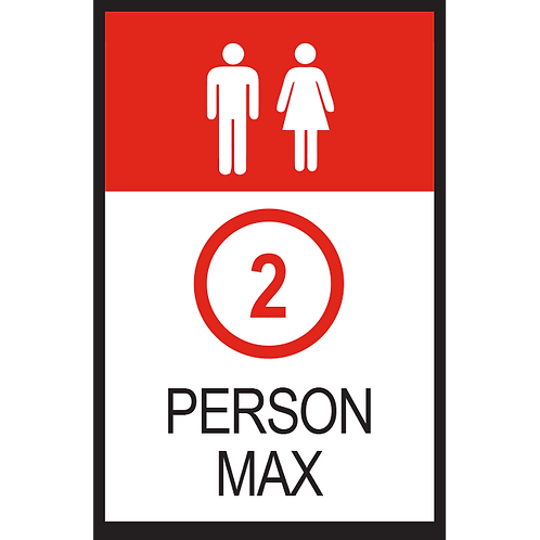 Series 2: 2 Person Max - Poster/Sign