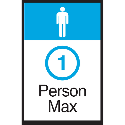 Series 3: 1 Person Max (Male) - Poster/Sign