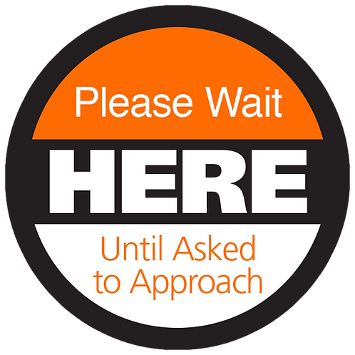 """Series 4: Please Wiat Here Until Asked to Approach - Floor Graphic-Circle 17"""""""