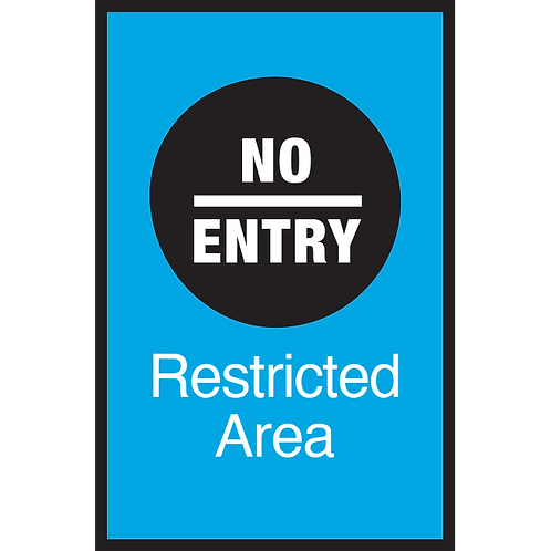 Series 3: No Entry Restricted Area - Poster/Sign