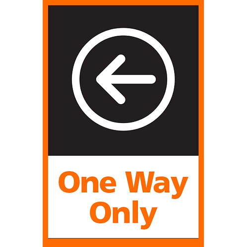 Series 4: One Way (Left Arrow) - Poster/Sign