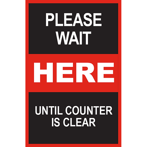 Series 2: Please Until Counter is Clear - Poster/Sign