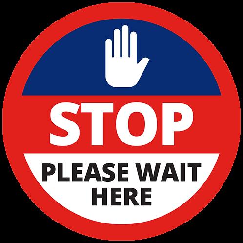 "Series 1: Stop Please Wait Here  - Floor Graphic-Circle 17"""