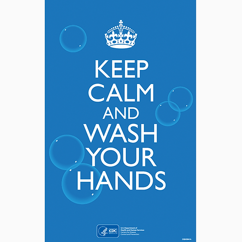 Keep Calm and Wash Your Hands - CDC Official Poster
