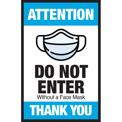 Series 3: Do Not Enter Without a Face Mask- Poster/Sign