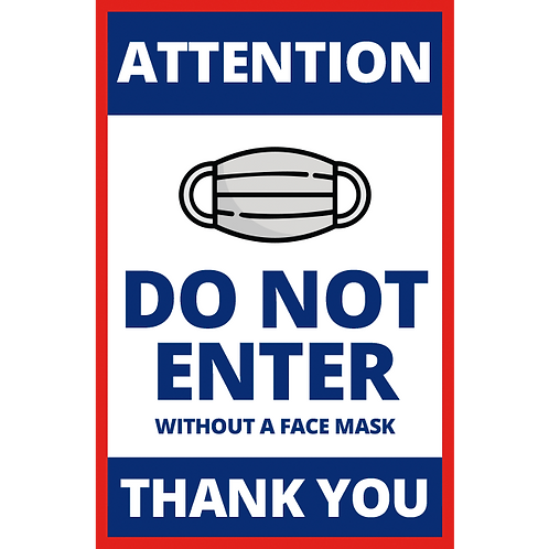 Series 1: Do Not Enter without Face Mask - Poster/Sign
