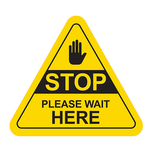 "Stop Please Wait Here (Yellow) - Floor Graphic-Triangle 17""​​​​​​​"