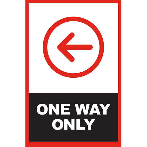 Series 2: One Way (Left Arrow) - Poster/Sign