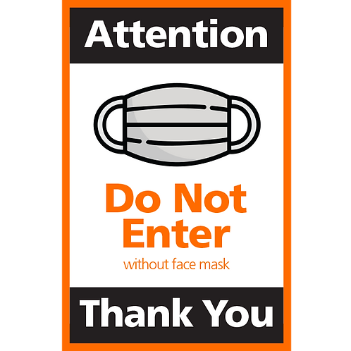 Series 4:Do Not Enter Without Face Mask- Poster/Sign