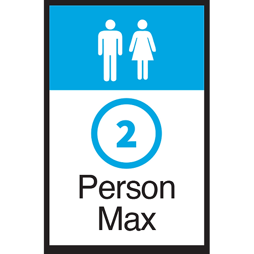Series 3: 2 Person Max - Poster/Sign
