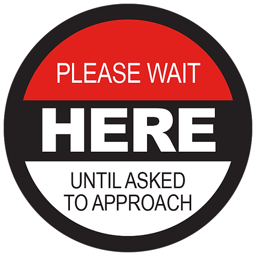 """Series 2: Please Wait Here Until Asked to Approach - Floor Graphic-Circle 17"""""""