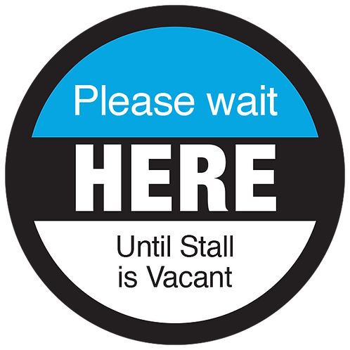 Series 3: Please Wait Until Stall is Vacant - Floor Graphic-Circle 17""