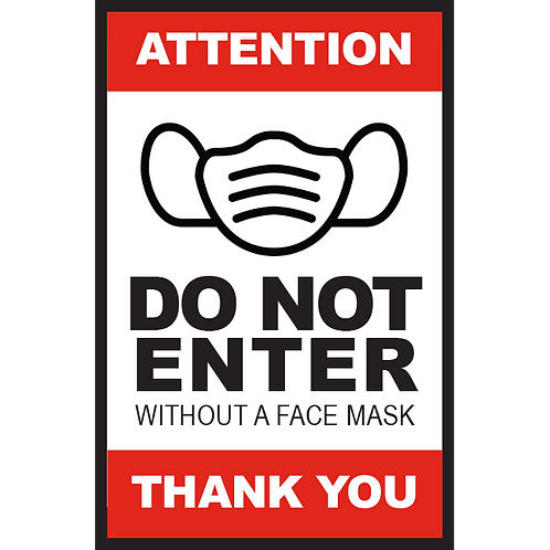 Series 2: Do Not Enter Without a Face Mask - Poster/Sign