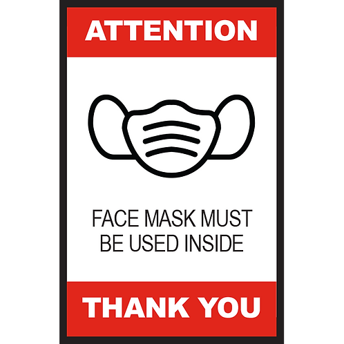 Series 2: Face Mask Must be Worn Inside- Poster/Sign