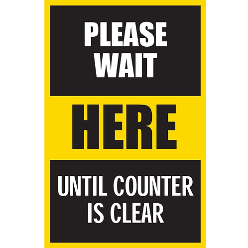 Series 5: Please Wait Until Counter is Clear - Poster/Sign