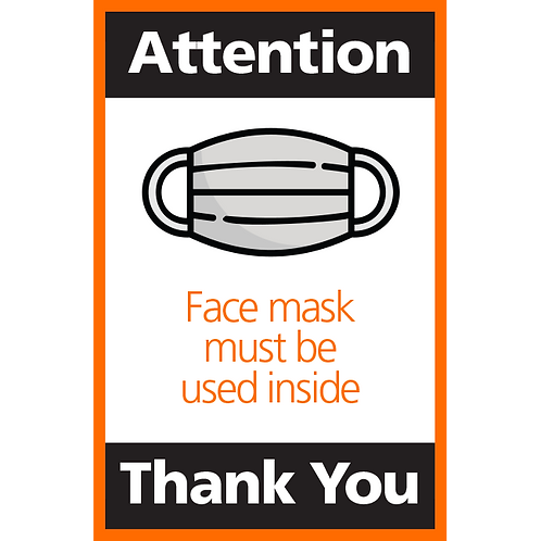 Series 4: Face Mask Must be used Inside- Poster/Sign