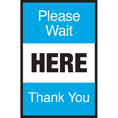 Series 3: Please Wait Here Thank You - Poster/Sign