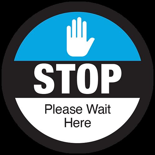 "Series 3: Stop Please Wait Here - Floor Graphic-Circle 17"""