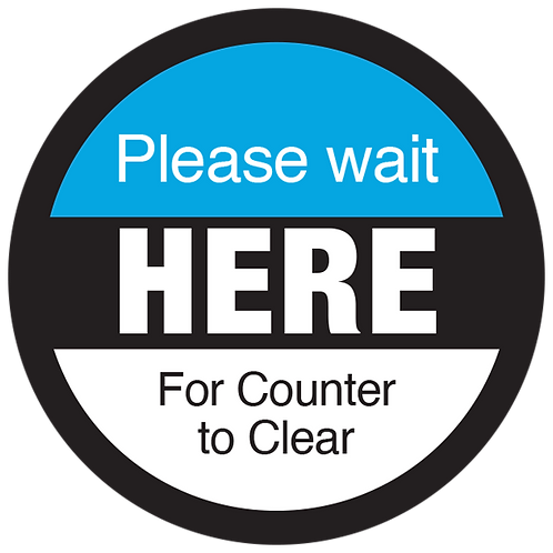 Series 3: Please Wait for Counter to Clear - Floor Graphic-Circle 17""