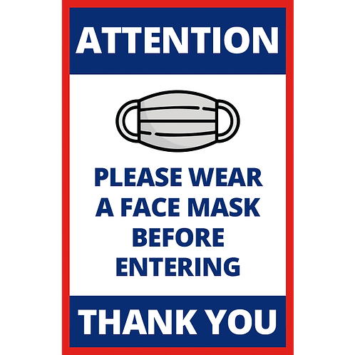 Series 1: Wear a Face Mask Before Entering - Poster/Sign