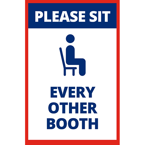 Please Sit Every Other Booth - Poster/Sign​​​​​​​
