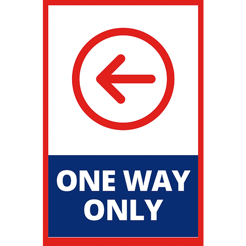 Series 1: One Way Only Left Arrow - Poster/Sign