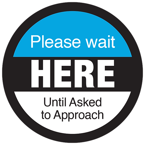 Series 3: Please Wait Asked to Approach - Floor Graphic-Circle 17""