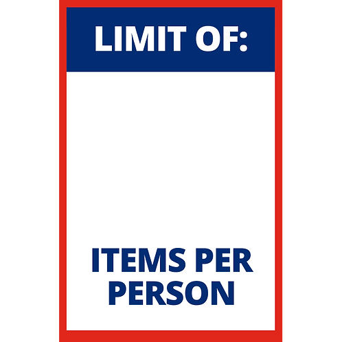 Limit of Items Per Person (Blank/Fillable) - Poster/Sign