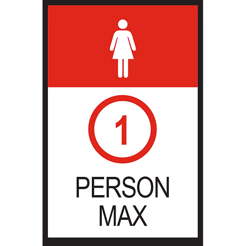 Series 2: 1 Person Max (Female) - Poster/Sign