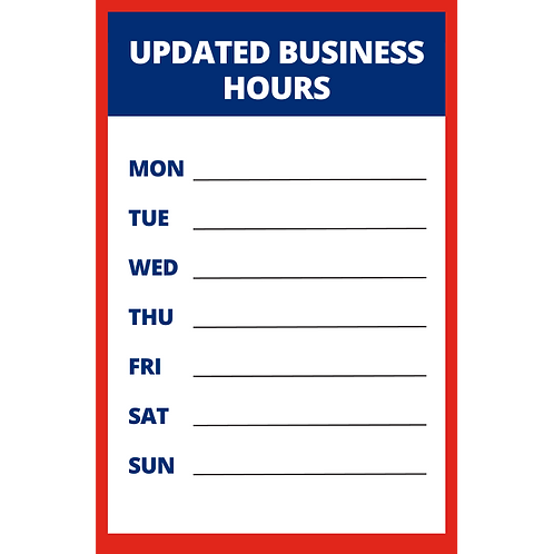 Updated Business Hours (Blank/Fillable) - Poster/Sign