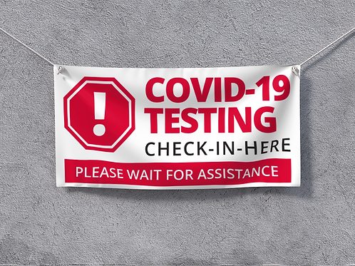Covid Testing Sign, Banners, COVID-19 Banner Graphics, Social Distancing Banners, Driectional Signs, Banners, Signs, Posters